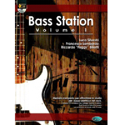 Bass Station - Metodo Insegnamento Basso Elettrico - vol 1